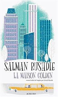 La maison golden, Rushdie, Salman