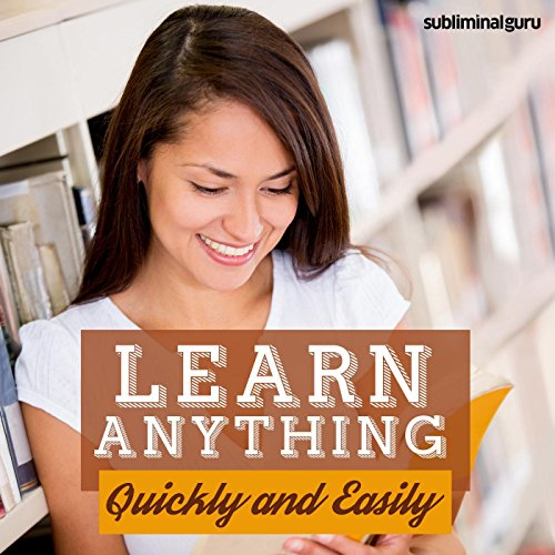 how to learn anything quickly pdf