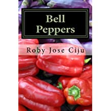 Bell Peppers: Growing Practices and Nutritional Information