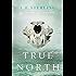 True North (True Born)