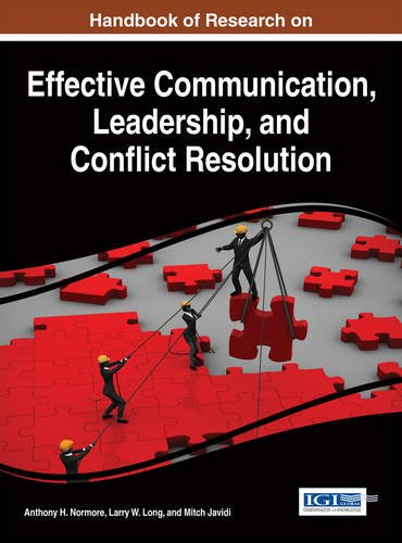 Handbook of Research on Effective Communication, Leadership, and Conflict Resolution by Ingramcontent