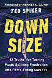 Down Size, Ted Spiker, 1594631913