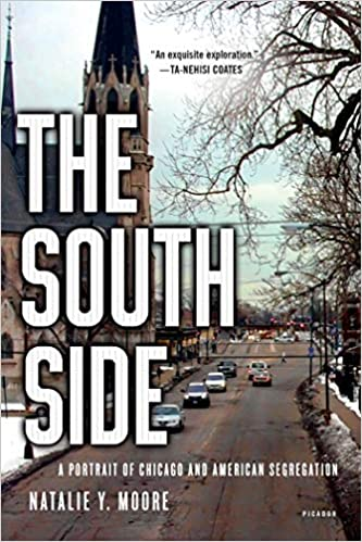 cover image The South Side: A Portrait of Chicago and American Segregation