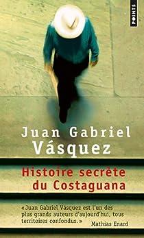 Histoire secrète du Costaguana par Vasquez