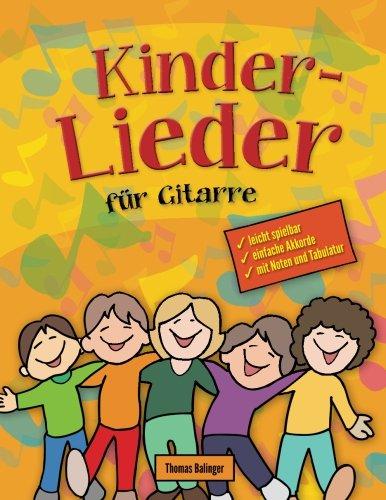 Kinderlieder fur Gitarre: Das Songbook  [Balinger, Thomas] (Tapa Blanda)