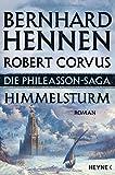 Die Phileasson-Saga - Himmelsturm: Die Phileasson-Saga Band 2 - Roman
