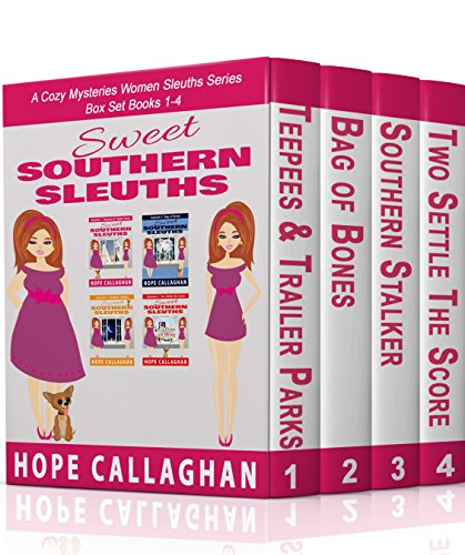 Sweet Southern Sleuths Cozy Mysteries Short Stories: Box Set I: (Books 1-4) by [Callaghan, Hope]