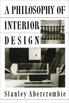A Philosophy Of Interior Design (ICON EDITIONS)