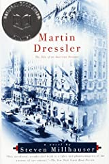 Martin Dressler: The Tale of an American Dreamer (Vintage Contemporaries) Kindle Edition