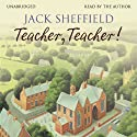 Teacher, Teacher! Audiobook by Jack Sheffield Narrated by Jack Sheffield
