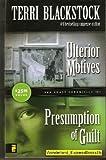 Sun Coast Chronicles 3 & 4 ( Ulterior Motives and Presumption of Guilt )