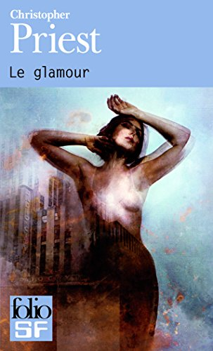 Glamour (Folio Science Fiction) (French Edition)
