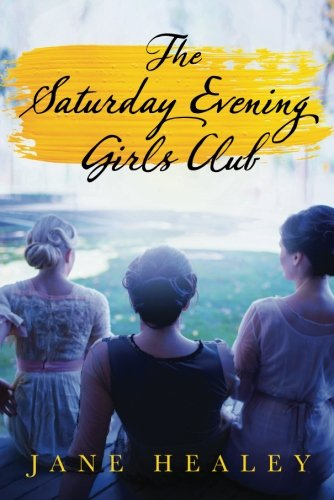 The Saturday Evening Girls Club: A Novel (The Boston Girl A Novel)