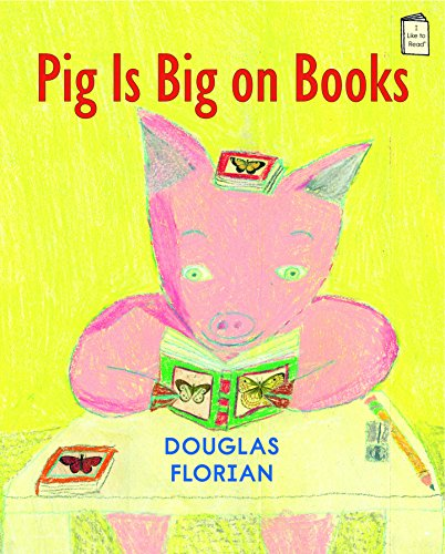 Like Pig - Pig is Big on Books (I Like to Read)