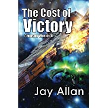 The Cost of Victory: Crimson Worlds (Volume 2)