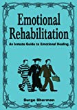 Emotional Rehabilitation, Surge Sherman, 1425116515