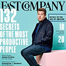 December 2017 & January 2018 Periodical by Fast Company Narrated by Ken Borgers