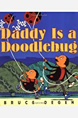 Daddy Is a Doodlebug Hardcover