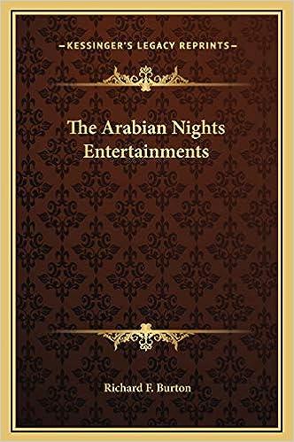 sentido común Peligro Pelágico  The Arabian Nights Entertainments: Burton, Richard F.: 9781169340374:  Amazon.com: Books