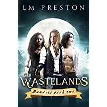 Wastelands (Bandits Book 2)