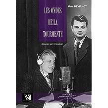 Les Ondes de la Tourmente (French Edition)