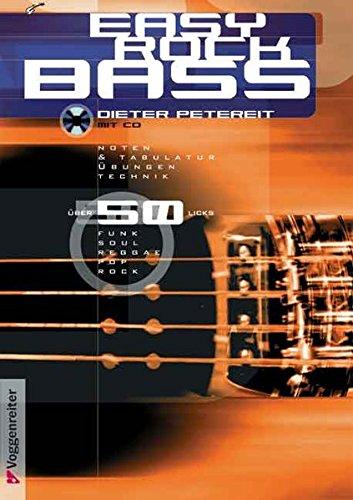 Easy Rock Bass. Inkl. CD Und Ausklapptafel.  Über 50 Licks  Funk Soul Reggae Pop Rock. Mit Noten Und Tabulatur