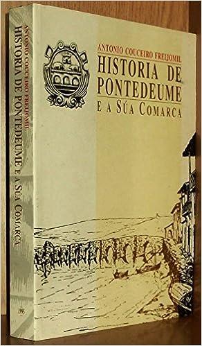 Historia de Pontedeume E a Sua Comarca: Amazon.es: Libros en idiomas extranjeros