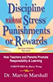 Discipline without Stress® Punishments or Rewards, Marvin Marshall, 1935636898