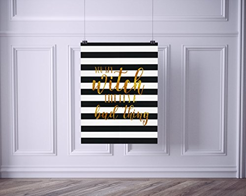 You Say Witch Like It's a Bad Thing Gold Print on Black White Stripe Halloween Art Print Poster (Art Halloween)