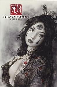 Dead Moon : Port-folio par Luis Royo