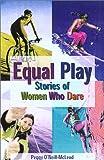 Equal Play, Peggy O'Neill, 0762710640