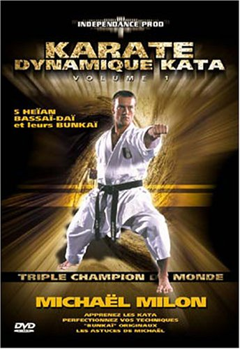 Dynamic Karate Kata Vol.1 by Michael Milon-D by Independance Productions