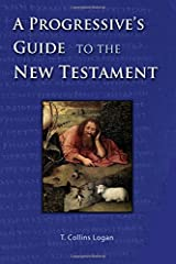 A Progressive's Guide to the New Testament Paperback