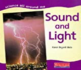 img - for Sound and Light (Science All Around Me) book / textbook / text book