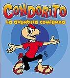 img - for Condorito: La Aventura Comienza (Spanish Edition) book / textbook / text book