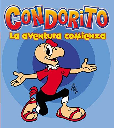 Condorito: La Aventura Comienza (Spanish Edition) [Pepo] (Tapa Blanda)