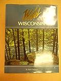 Wild Wisconsin, Brent Haglund, 1559711159