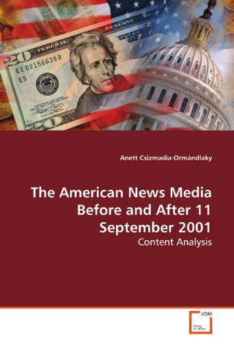The American News Media Before And After 11 September 2001  Content Analysis