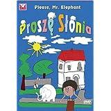 Prosze Slonia DVD / Please, Mr. Elephant DVD
