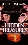 Hidden Treasures of Ancient American Cultures, John Heinerman, 1555175198