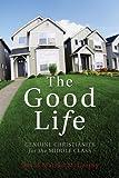 The Good Life, David Matzko McCarthy, 1556350686