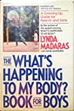 "The ""What's Happening to My Body?"" Book for Boys, Lynda Madaras and Dane Saavedra, 0937858390"