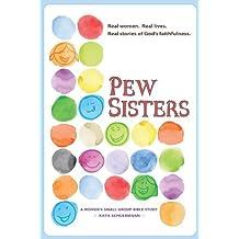 Pew Sisters by Katie Schuermann (2012-12-18)