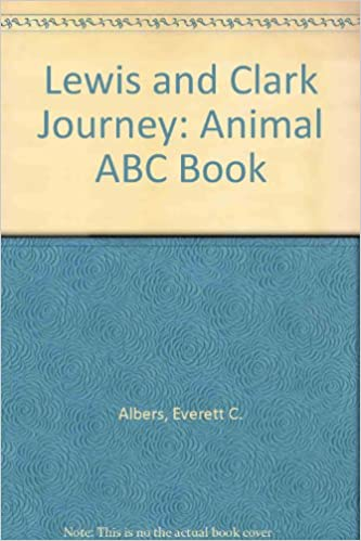 Descargar Lewis And Clark Journey: Animal Abc Book PDF