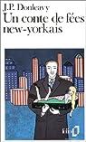 Un conte de fées new-yorkais par James Patrick Donleavy