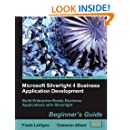 Microsoft Silverlight 4 Business Application Development: Beginner's Guide