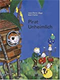 img - for Pirat Unheimlich book / textbook / text book