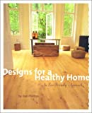 Designs for a Healthy Home: An Eco-Friendly Approach