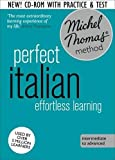 Perfect Italian Intermediate Course: Learn Italian with the Michel Thomas Method (Michel Thomas Language Method)
