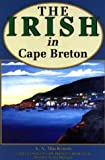 Front cover for the book The Irish in Cape Breton by A. A. MacKenzie